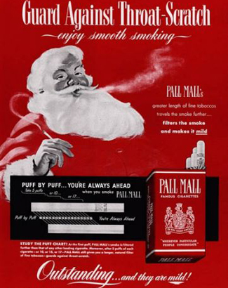 Faça como Paipai-Noel, fume cigarros, pois lembrem-se quem não fuma não ganha presentes, ho, ho ho, ho, hoooo!!